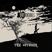 The Outsider by Davy Knowles