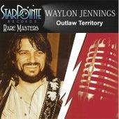 Outlaw Territory by Waylon Jennings