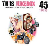 Th'Is Jukebox (Jukebox Hits of the 50's, 60's and 70's) de Various Artists