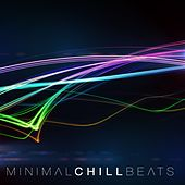 Minimal Chill Beats by Various Artists