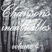 Chansons inoubliables volume 4 de Various Artists