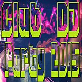Club DJ Party 2015 by Various Artists