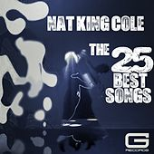 The 25 Best Songs by Nat King Cole