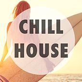 Chillhouse by Various Artists