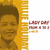 Lady Day from A to Z, Vol. 10 by Billie Holiday
