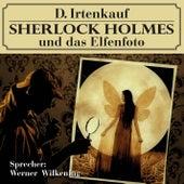 Sherlock Holmes und das Elfenfoto von Sherlock Holmes