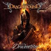 Episode 12: Drachentöter von Dragonbound