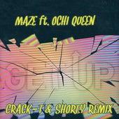 Get Up (Crack-T & Shorty Remix) by DJ Maze