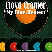 My Blue Heaven by Floyd Cramer