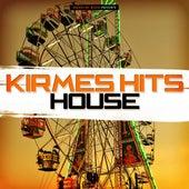 Kirmes Hits House de Various Artists