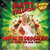 Der alte Dessauer (So feiern wir alle Tage) (Blasmusik Mix) von Matty Valentino
