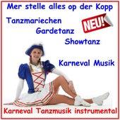 Tanzmariechen Gardetanz Showtanz Karneval Tanzmusik instrumental (Mer stelle alles op der Kopp) de Various Artists