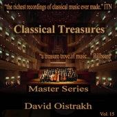 Classical Treasures Master Series - David Oistrakh, Vol. 15 by David Oistrakh