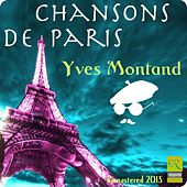Chansons De Paris (Remastered 2015) von Yves Montand