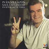 En Señal de Victoria de Iván Villazón & Saúl Lallemand
