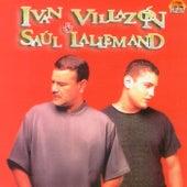 Amores de Iván Villazón & Saúl Lallemand
