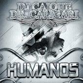 Humanos von Dr Caligari