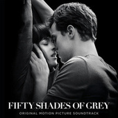 Fifty Shades Of Grey (Original Motion Picture Soundtrack) de Various Artists