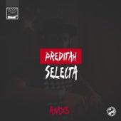Selecta (RMXS) de Preditah