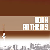 Various Artists / Rock Anthems de Various Artists