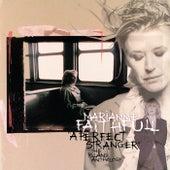 A Perfect Stranger: The Island Anthology von Marianne Faithfull