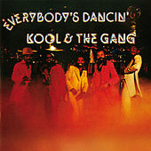 Everybody's Dancin' (Expanded Edition) by Kool & the Gang