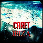 Caret Ibiza (56 Super Dance Songs Essential Dance House Electro 2015) by Various Artists