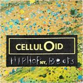 The Celluloid Beats (Hip Hop N.Y. Beats) by Various Artists