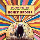 The Inglorious Honey Badger by Mojo Filter