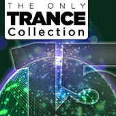 The Only Trance Collection 15 - EP by Various Artists