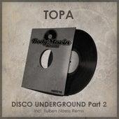 Disco Underground, Pt. 2 de Topa