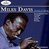 Miles Davis - Kind of Blue by Miles Davis