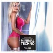 Minimal Techno, Vol. 104 von Various Artists