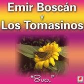 8vo de Emir Boscan Y Los Tomasinos