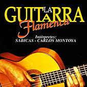 La Guitarra Flamenca by Various Artists