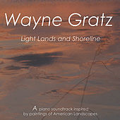 Light, Lands and Shoreline by Wayne Gratz