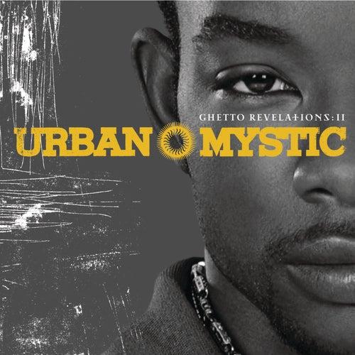 Ghetto Revelations Ii by Urban Mystic