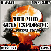 The Mob Gets Explosive:  Explosive Mode III by Various Artists