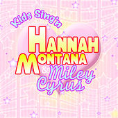 Kids Sing'n Hannah Montanna & Miley Cyrus de Kids Sing'n