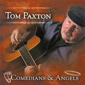 Comedians & Angels by Tom Paxton