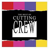 The Best Of Cutting Crew de Cutting Crew