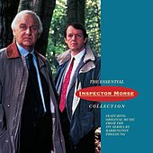 The Essential Inspector Morse Collection Original Soundtrack by Various Artists