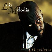 14 Quilates by Luiz Melodia