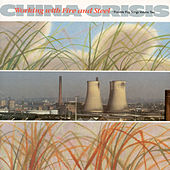 Working With Fire And Steel by China Crisis