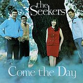 Come The Day de The Seekers