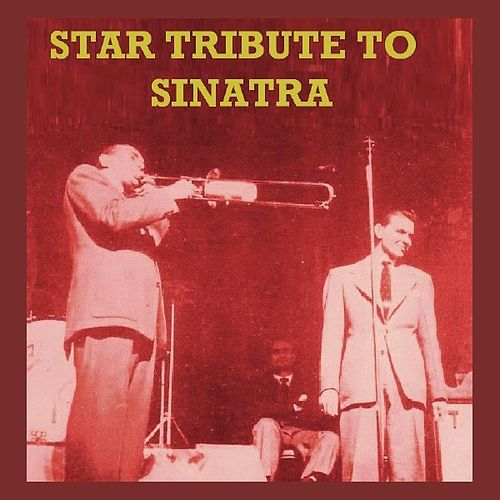 Star Tribute To Sinatra by Various Artists
