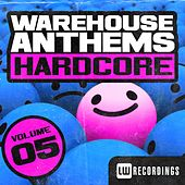 Warehouse Anthems: Hardcore, Vol. 5 - EP de Various Artists
