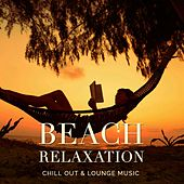 Beach Relaxation, Vol. 1 (Chill Out & Lounge Music) by Various Artists