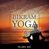 Bikram Yoga Sessions, Vol. 1 (Modern Relaxing Music for Body & Soul) by Various Artists
