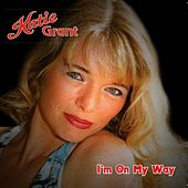 I'm On My Way von Katie Grant